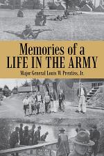 Memories of a Life in the Army