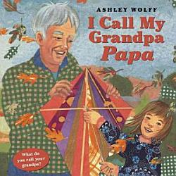 I Call My Grandpa Papa PDF