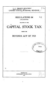 Regulations 64 Relating to the Capital Stock Tax: Under the Revenue Act of 1921