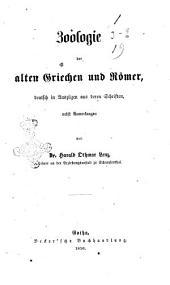 Zoologie der alten Griechen und Romer deutsch in Auszugen aus deren Schriften, nebst Anmerkungen von Harald Othmar Lenz