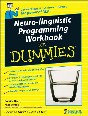 Neuro Linguistic Programming Workbook For Dummies PDF