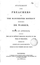 Statement of the preachers of the Manchester district, on the case of dr. Warren; with an appendix containing the law of district meetings relative to the trial of preachers [&c.].