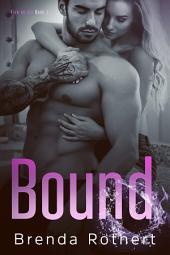 Bound: A Broken Novella
