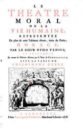 Le Theatre morale de la vie humaine: representée en plus 100 tableaux divers
