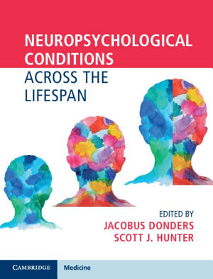 Neuropsychological Conditions Across the Lifespan