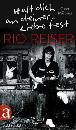 Halt dich an deiner Liebe fest  Rio Reiser PDF