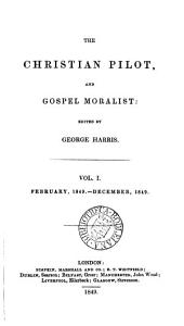 The Christian pilot and gospel moralist, ed. by G. Harris