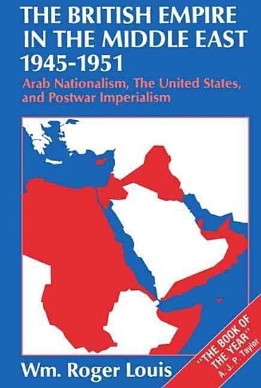 The British Empire in the Middle East  1945 1951 PDF