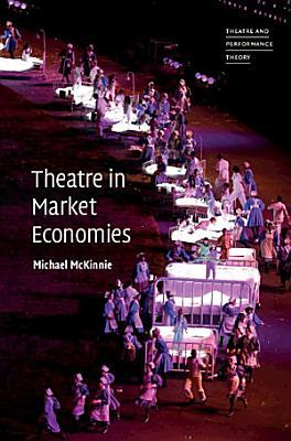 Theatre in Market Economies