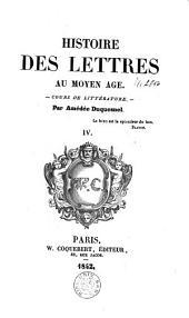 Histoire des lettres. Cours de litterature: Volume 4