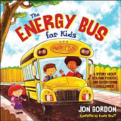 The Energy Bus For Kids Book PDF