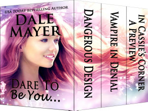 Dare To Be You     Collection of Romantic suspense  contemporary and paranormal romances