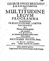 Georgii Engelbrechti ... de multitudine legum programma: Volume 5