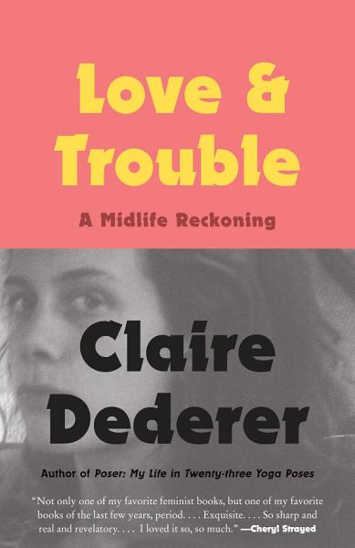 Download Love and Trouble Book