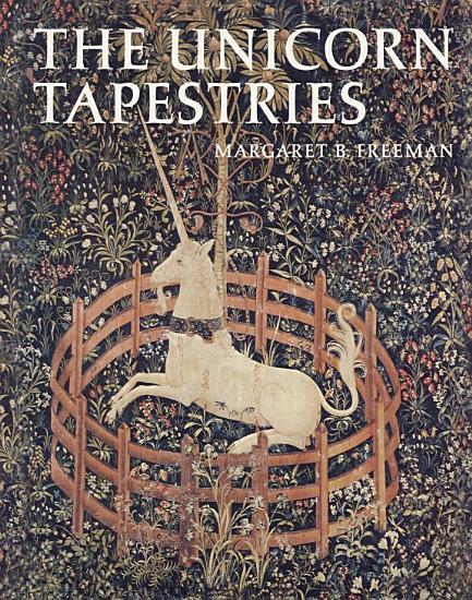 The Unicorn Tapestries PDF