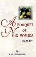 A Bouquet of Nux Vomica