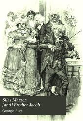 Silas Marner [and] Brother Jacob