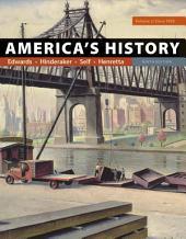 America's History: Volume 2, Edition 9