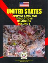 Us Company Laws and Regulations Handbook Volume 1 Corporate Laws and Regulations Basics