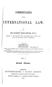 Commentaries Upon International Law: Volume 1