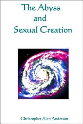 The Abyss and Sexual Creation
