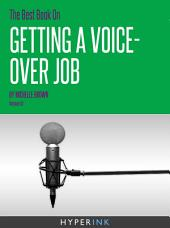 The Best Book On Getting A Voice-Over Job