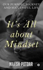 It's All about Mindset