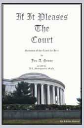 If It Pleases the Court: Servants of the Court for Hire
