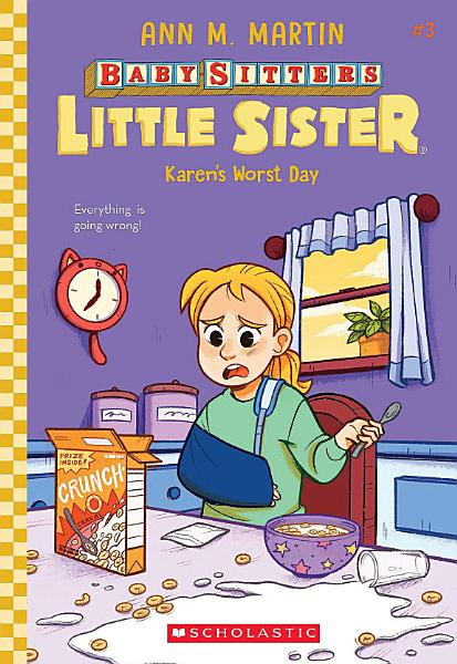 Download Karen s Worst Day  Baby Sitters Little Sister  3  Book
