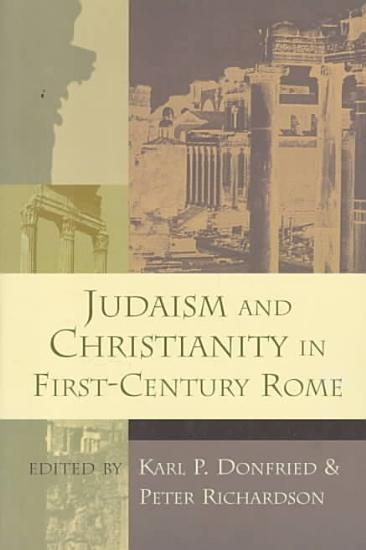 Judaism and Christianity in First century Rome PDF