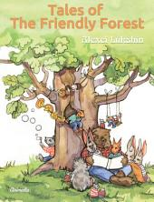 Tales of The Friendly Forest - Illlustrated Fairy Tales