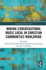 Making Congregational Music Local in Christian Communities Worldwide