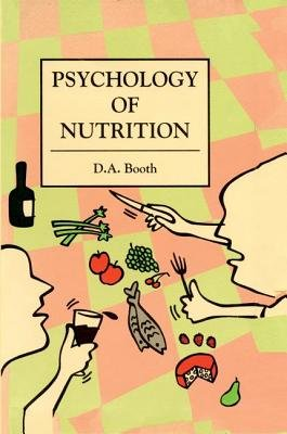 The Psychology of Nutrition