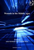 Wounds in the Middle Ages PDF