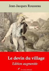 Le devin du village: Nouvelle édition augmentée