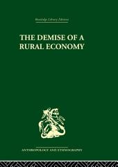 The Demise of a Rural Economy: From Subsistence to Capitalism in a Latin American Village