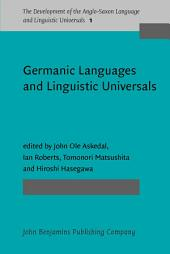 Germanic Languages and Linguistic Universals
