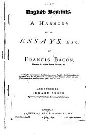 A Harmony of the Essays, Etc. of Francis Bacon
