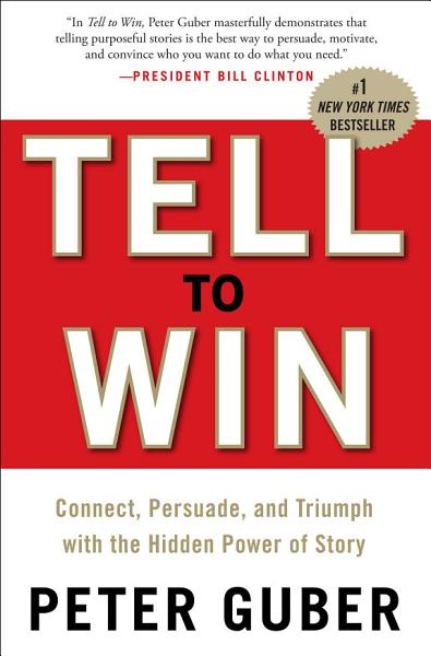 Download Tell to Win Book