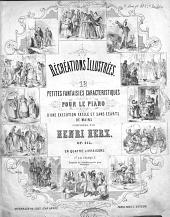 Récréations illustrées: 12 petites fantaisies caractéristiques pour le piano d'une execution facile et sans ecarts de mains ; op. 215. Jeux d'enfants, Volume 9