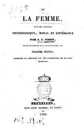 De la femme sous ses rapports physiologique, moral et littéraire par J.-J. Virey