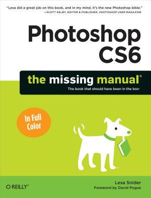 Photoshop CS6  The Missing Manual PDF