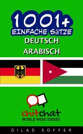 1001+ Einfache Sätze Deutsch - Arabisch