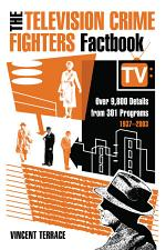 The Television Crime Fighters Factbook