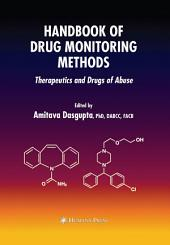 Handbook of Drug Monitoring Methods: Therapeutics and Drugs of Abuse