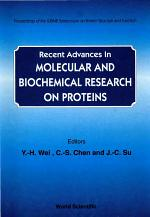Recent Advances in Molecular and Biochemical Research on Proteins