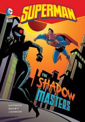Superman: The Shadow Masters