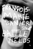 Fran  ois Marie Banier  Battlefields