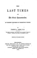 The Last Times and the Great Consummation     Revised and Enlarged Edition PDF