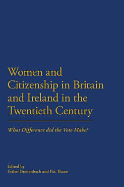 Women and Citizenship in Britain and Ireland in the 20th Century PDF